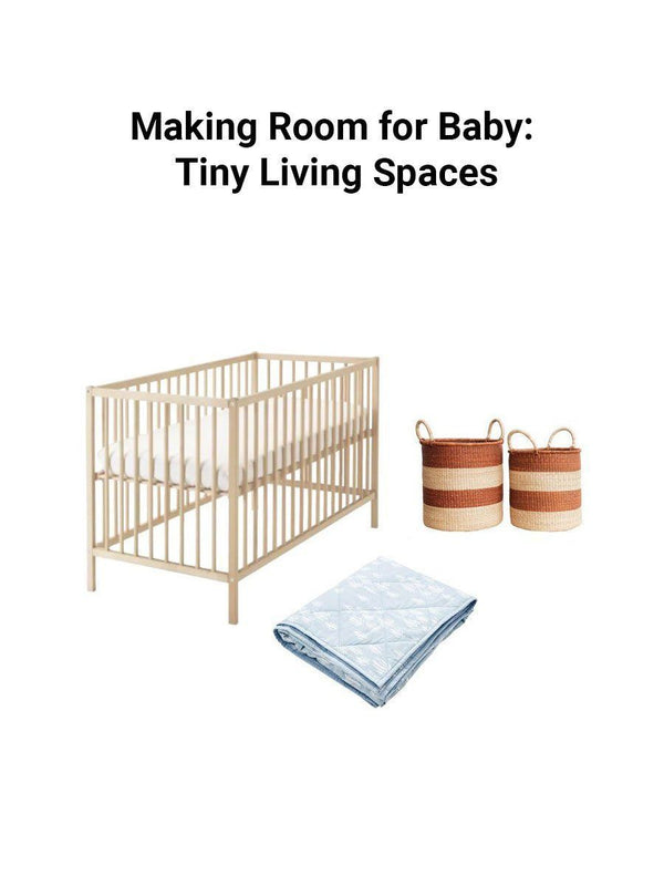 Making Room for Baby: Tiny Living Spaces