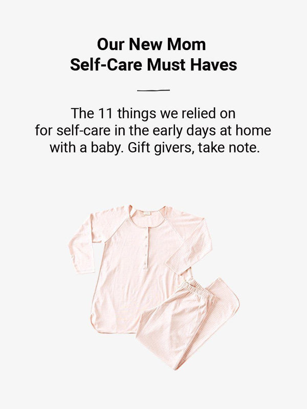 Our New Mom Self-Care Must Haves