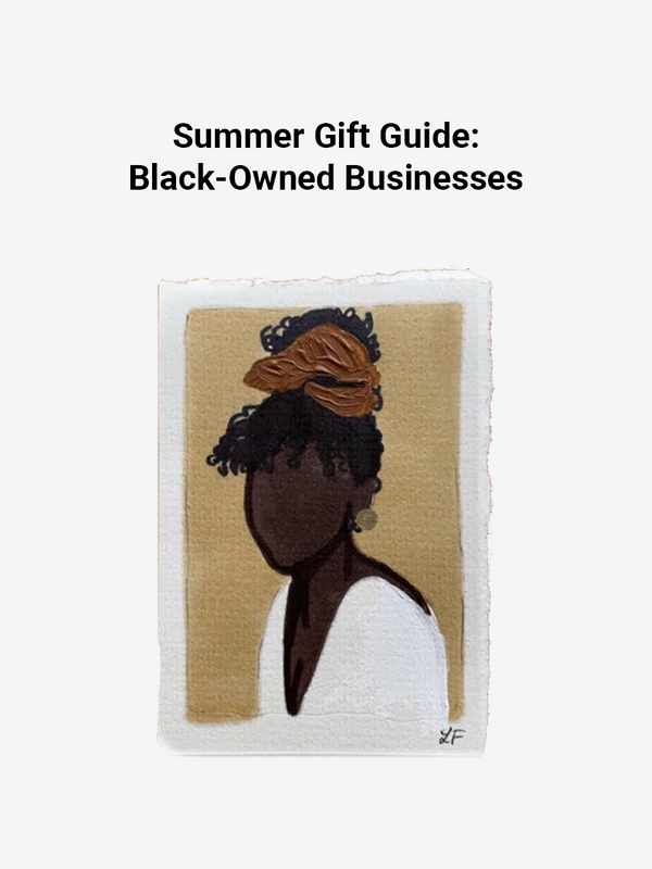 Gift Guide: Black-Owned Businesses