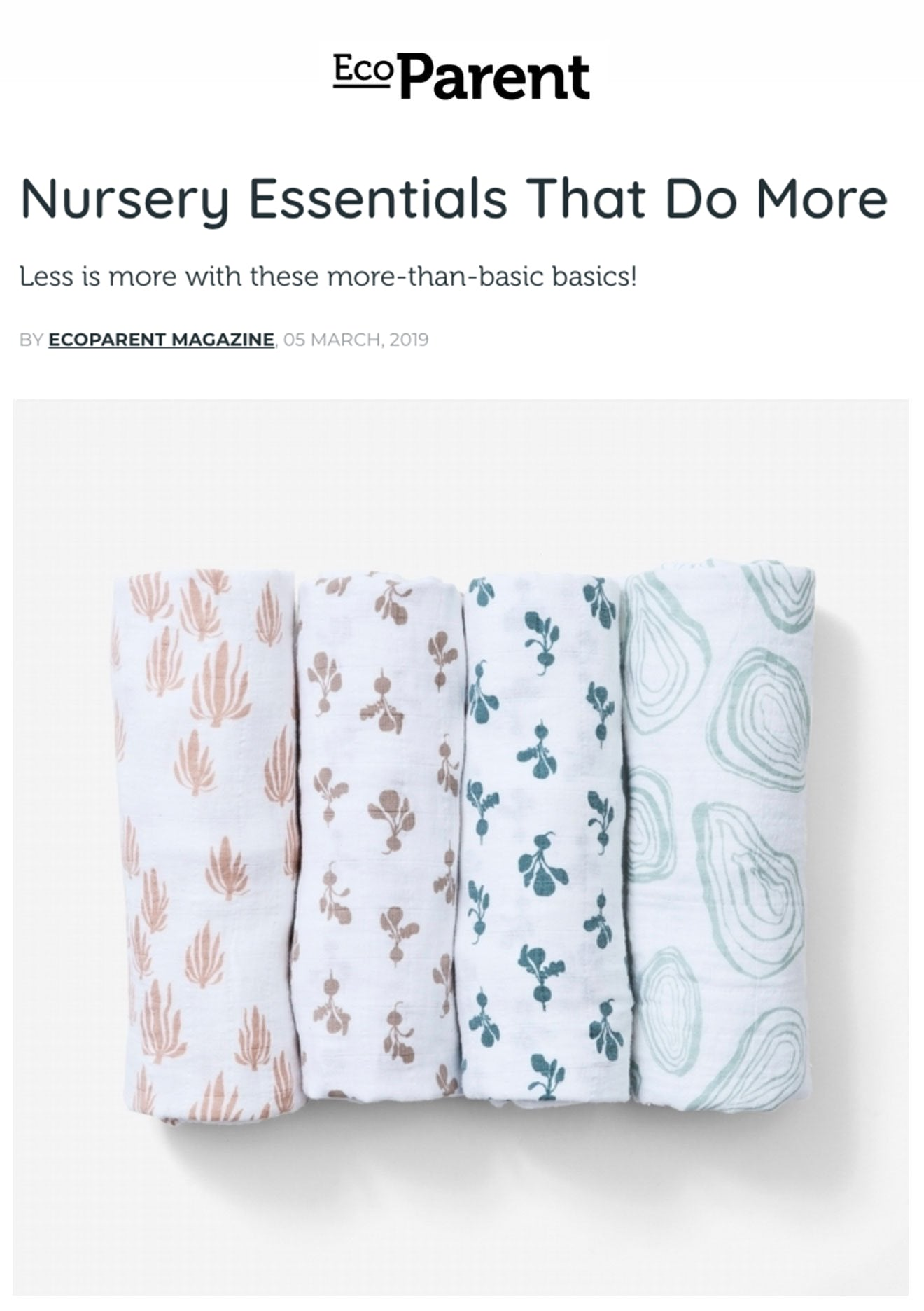 Parent magazine focused on organic baby products features Lewis swaddles as a must-have product for your all-natural nursery.