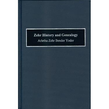 Zehr History and Genealogy - Arletha Yoder