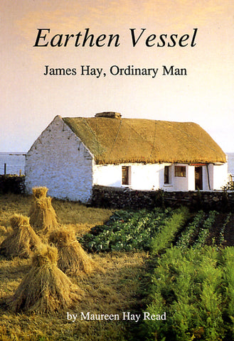 Earthen Vessel: James Hay, Ordinary Man