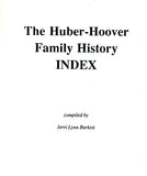 The Huber-Hoover Family History Index