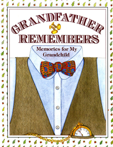 Grandfather Remembers: Memories for My Grandchild - Judith Levy