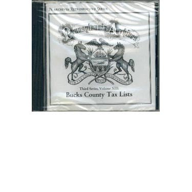 Pennsylvania Archives Third Series, Vol. XIII: Bucks County Tax Lists (CD) - Masthof Bookstore