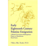 Early Eighteenth Century Palatine Emigration - Walter Allen Knittle