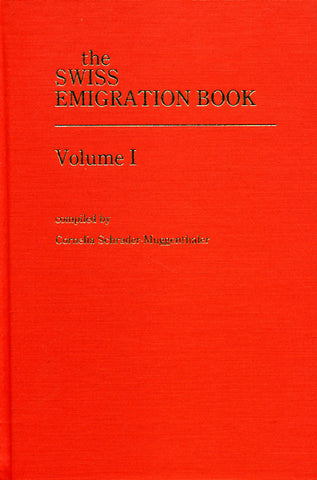 The Swiss Emigration Book, Volume I