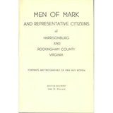 Men of Mark and Representative Citizens of Harrisonburg and Rockingham Co., Virginia - John W. Wayland