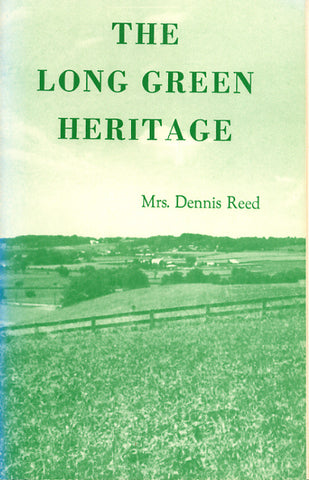 The Long Green Heritage