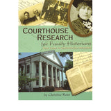 Courthouse Research for Family Historians - Christine Rose