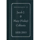 Descendants of Jacob J. & Mary (Nisley) Coblentz, 1835-2003 - Henry N. and Edna Miller and others