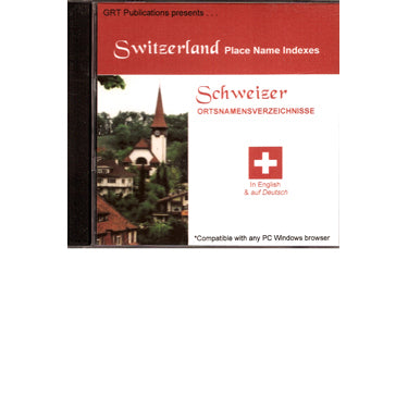 Switzerland Place Name Indexes CD - Roger P. Minert