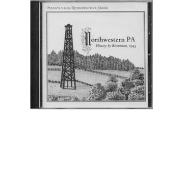 Northwestern Pennsylvania History CD - Joseph Riesenman, Jr.