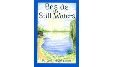 Beside the Still Waters - Grace Wenger Ebersole
