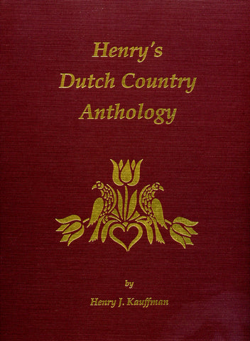 Henry's Dutch Country Anthology, Vol. I - Henry J. Kauffman