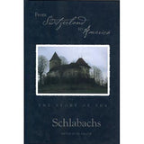 From Switzerland to America: The Story of the Schlabachs - Ervin Schlabach