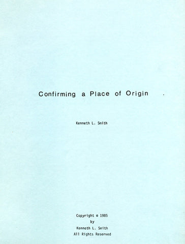Confirming a Place of Origin - Kenneth Smith