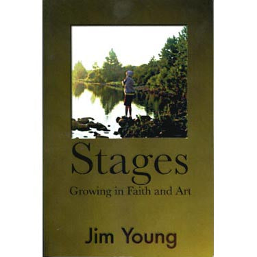 Stages Growing in Faith and Art - Jim Young