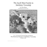 The Jacob Mast Family in Salisbury Township - Anna Skiles and Joan Lorenz