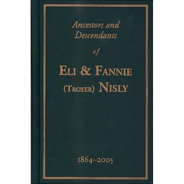 Ancestors and Descendants of Eli and Fannie (Troyer) Nisly, 1864-2005 - Eli Lloyd Mast
