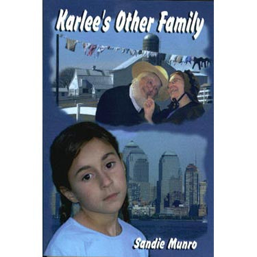 Karlee's Other Family - Sandie Munro