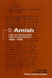 The Amish: Origin and Characteristics, 1693-1993 - Lydie Hege and Christoph Wiebe