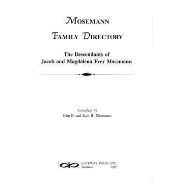 Mosemann Family Directory - John H. and Ruth Mosemann