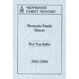 Mennonite Family History Five-Year Index, 2002-2006 - Masthof Bookstore