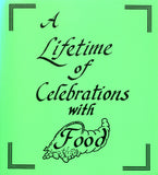 A Lifetime of Celebrations with Food - ApronStrings