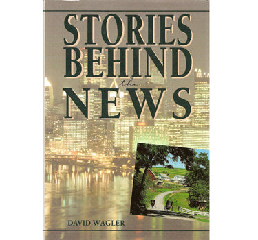 Stories Behind the News - David Wagler