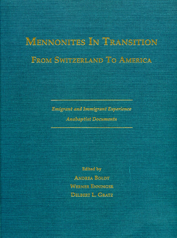 Mennonites in Transition From Switzerland to America - Andrea Boldt, Werner Enninger, and Delbert Gratz