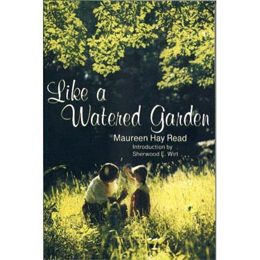 Like a Watered Garden - Maureen Hay Read