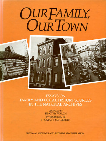 Our Family, Our Town - National Archives