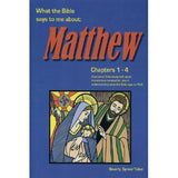 What the Bible Says to Me about Matthew, Chapters 1-4 - Beverly Sprowl Teibel