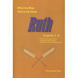 What the Bible Says to Me about Ruth, Chapters 1-4 - Beverly Sprowl Teibel