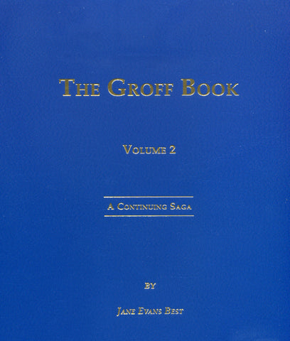 The Groff Book, Volume 2: A Continuing Saga