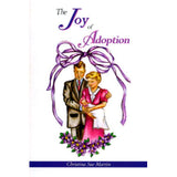 The Joy of Adoption - Christina Sue Martin