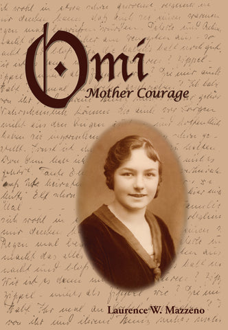 Omi: Mother Courage - Laurence W. Mazzeno