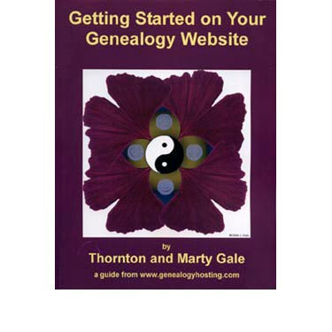 Getting Started on Your Genalogy Website - Thornton and Marty Gale