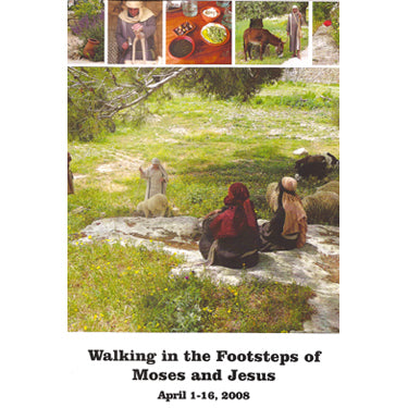 Walking in the Footsteps of Moses and Jesus - Masthof Bookstore