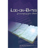 Log-on-Bytes: Encouraging Your Faith - Martha Kauffman Weaver