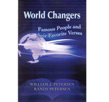 World Changers: Famous People and Their Favorite Verses - William J. Petersen and Randy Petersen