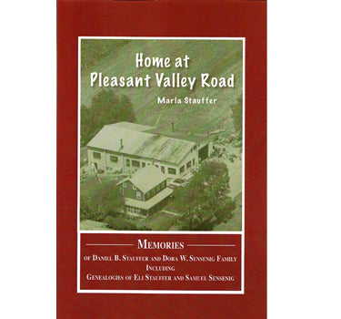 Home at Pleasant Valley Road - Marla Stauffer