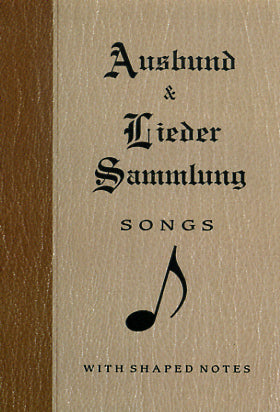 Ausbund and Lieder Sammlung Songs with Shaped Notes