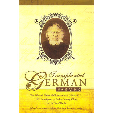 Transplanted German Farmer - edited by Neil Ann Stuckey Levine