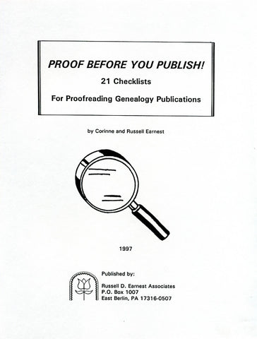 Proof Before You Publish: 21 Checklists for Proofreading Genealogy Publications - Corinne and Russell D. Earnest