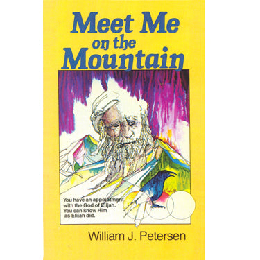 Meet Me on the Mountain - William J. Petersen