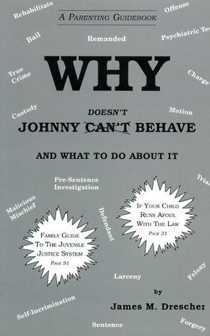 Why Johnny Doesn't Behave - James M. Drescher