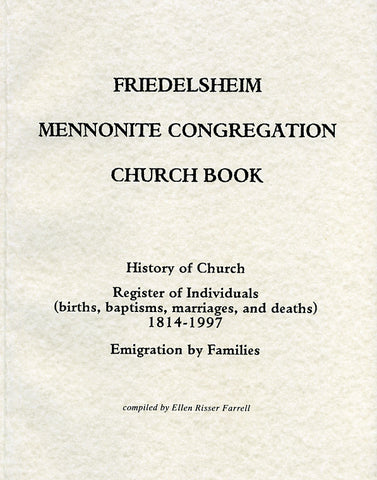 Friedelsheim Mennonite Congregation Church Book - Ellen Risser Farrell
