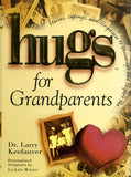 Hugs for Grandparents - Dr. Larry Keefauver